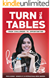 Turn The Tables: from challenges to opportunities