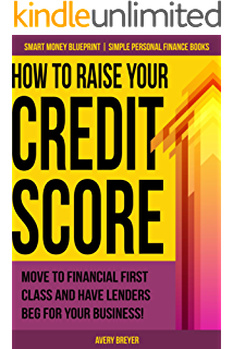 Credit repair secrets the 2017 complete credit score repair book how to raise your credit score move to financial first class and have lenders beg malvernweather Images