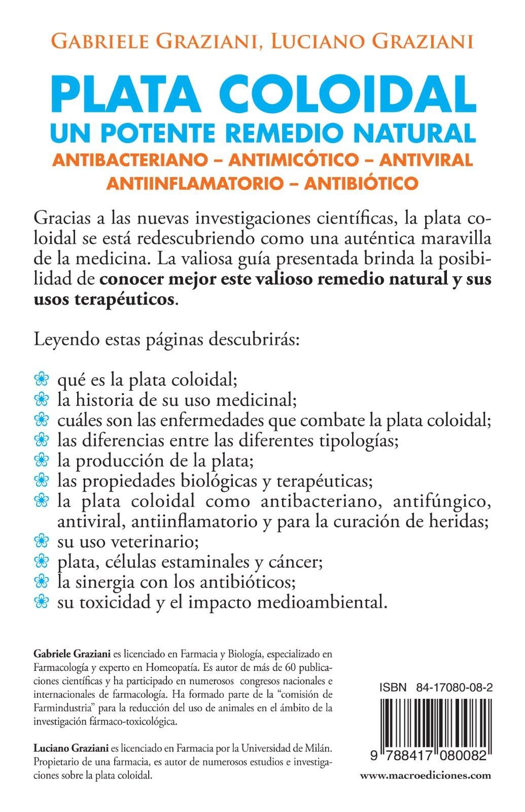 Plata coloidal: un potente remedio natural Guía del Bienestar: Amazon.es: Luciano Graziani: Libros