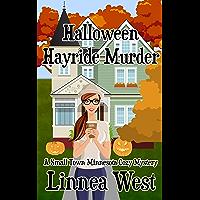 Halloween Hayride Murder: A Small Town Minnesota Cozy Mystery (English Edition)