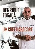 Um chef hardcore