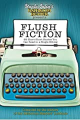 Uncle John's Bathroom Reader Presents Flush Fiction: 88 Short-Short Stories You Can Read in a Single Sitting (Uncle John's Bathroom Readers) Paperback
