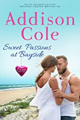 Sweet Passions at Bayside (Sweet with Heat: Bayside Summers Book 2) Kindle Edition