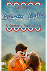 Liberty Belle: A Small Town Minnesota All-American Romance Novel (The Snowberry Series Book 5) Kindle Edition