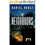 The Neighbours: A gripping psychological thriller with a shocking ending