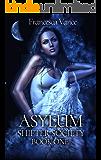 Asylum: A Reverse Harem Novel (Shifter Society Book 1)