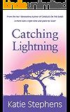 Catching Lightning
