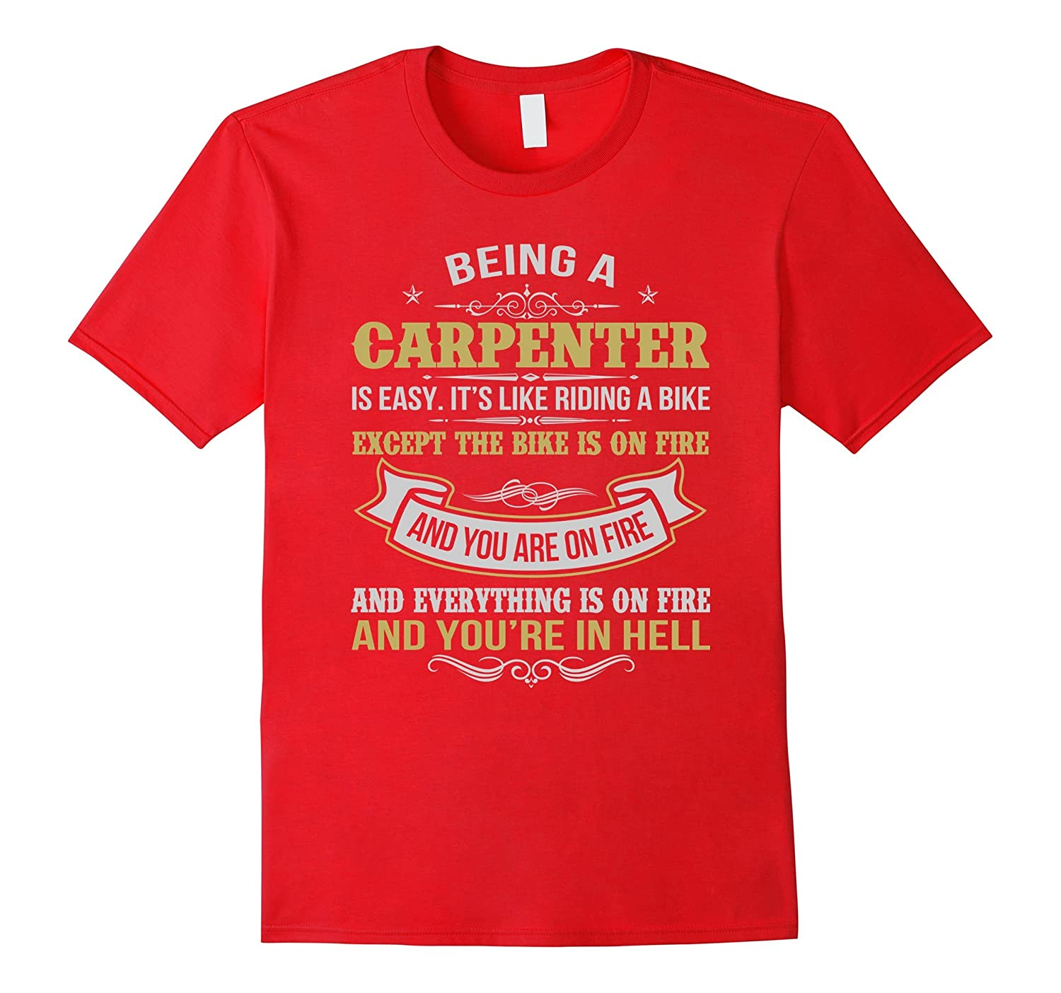 b6f1d771 BEING A CARPENTER FUNNY T-SHIRTS CARPENTER JOB SHIRTS-TJ – theteejob