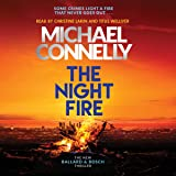 The Night Fire CD: The Brand New Ballard and Bosch Thriller