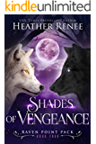 Shades of Vengeance (Raven Point Pack Book 4)