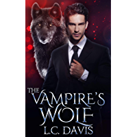 The Vampire's Wolf: A Vampire Mpreg Romance (The Vampire's Omega Book 2) (English Edition)