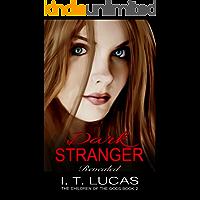 Dark Stranger Revealed (The Children Of The Gods Paranormal Romance Series Book 2)