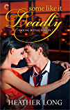 Some Like It Deadly (Going Royal Book 3)