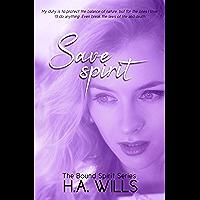 Save Spirit: Book Three of The Bound Spirit Series (English Edition)