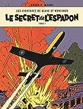 Les aventures de Blake et Mortimer, Tome 1 : Le secret de l'Espadon : Tome 1, La poursuite fantastique