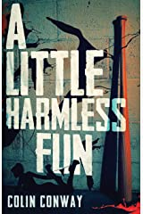 A Little Harmless Fun Paperback