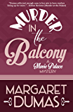 Murder in the Balcony (A Movie Palace Mystery Book 2)