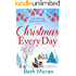 Christmas Every Day: The perfect uplifting festive read