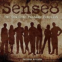 Sense8 - The Complete Fantasy Playlist
