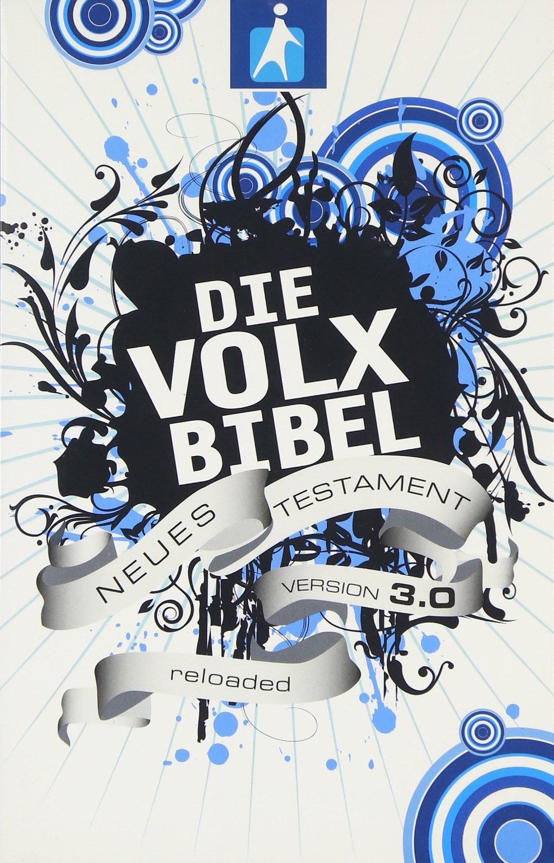 Die Volxbibel 3.0 - Neues Testament Motiv