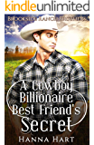 A Cowboy Billionaire Best Friend's Secret (Brookside Ranch Brothers)