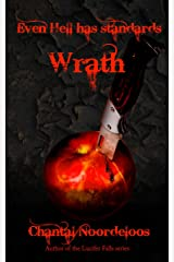 Even Hell Has Standards: Wrath Kindle Edition