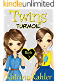 Books for Girls - TWINS : Book 5: Turmoil - Girls Books 9-12