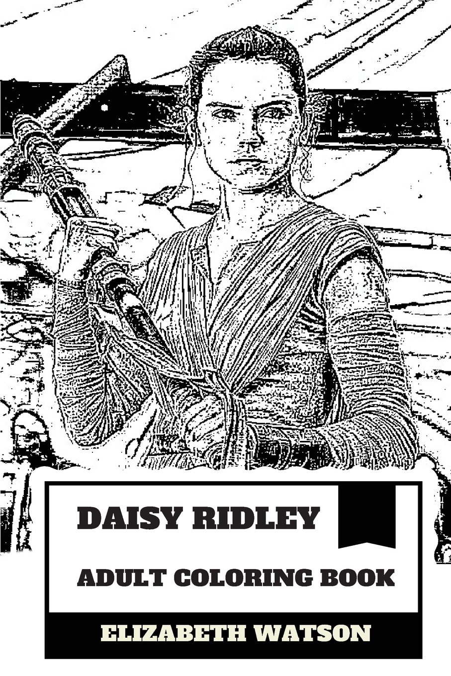 Daisy Ridley Adult Coloring Book Rey From Star Wars Reboot