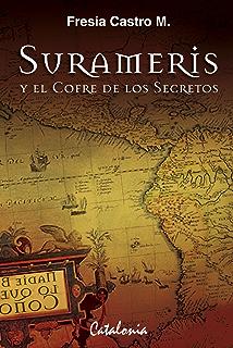 Surameris y el cofre de los secretos (Spanish Edition)