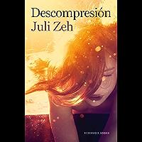 Descompresión (Spanish Edition)