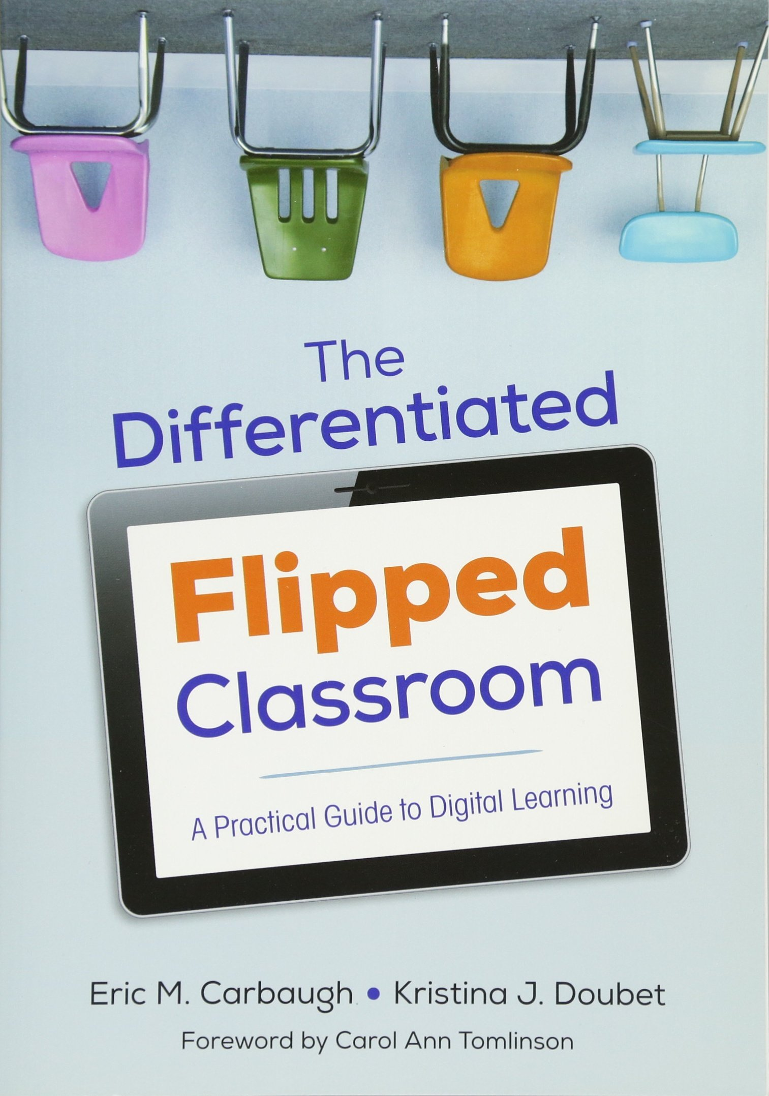 The Differentiated Flipped Classroom: A Practical Guide to ...