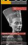 Néfertiti, la reine de la lumière: Une vie au service d'Aton (Grandes Personnalités t. 27) (French Edition)