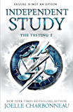 The Testing 2: Independent Study (The Testing Trilogy)