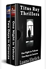 Titus Ray Thrillers: Books 1 & 2: (A Titus Ray Thriller Box Set) Kindle Edition