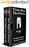 Titus Ray Thrillers: Books 1 & 2: (A Titus Ray Thriller Box Set)