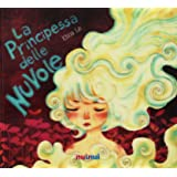 La principessa delle nuvole. Ediz. italiana e inglese