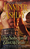 The Seduction of Elliot McBride (Mackenzies Series Book 5)