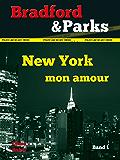 New York, mon amour (Bradford & Parks)