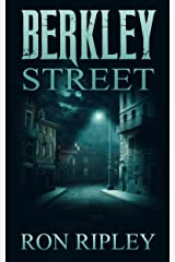 Berkley Street: Supernatural Horror with Scary Ghosts & Haunted Houses (Berkley Street Series Book 1) Kindle Edition