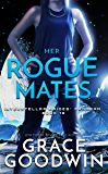 Her Rogue Mates (Interstellar Brides® Program Book 13)