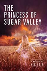 The Princess of Sugar Valley Kindle Edition