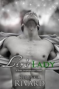 Lir's Lady: A Fada Shapeshifter Story (The Fada Shapeshifter Series)
