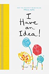I Have an Idea! (Interactive Books for Kids, Preschool Imagination Book, Creativity Books) Hardcover