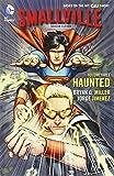 Smallville Season 11 Vol. 3: Haunted.