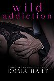 Wild Addiction (Wild, #2)