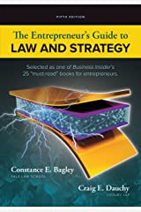 The Entrepreneur's Guide to Law and Strategy Kindle Edition