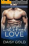 Lost & Found Love (Real Good Men of Arkansas Book 1)