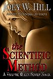 The Scientific Method: A Vampire Queen Novel (Vampire Queen series Book 10)