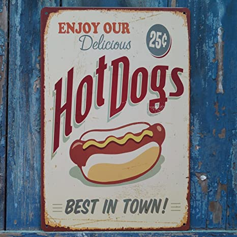 Metal Tin Sign HOT DOGS BEST IN TOWN Decor Bar Pub Home Vintage Retro Poster