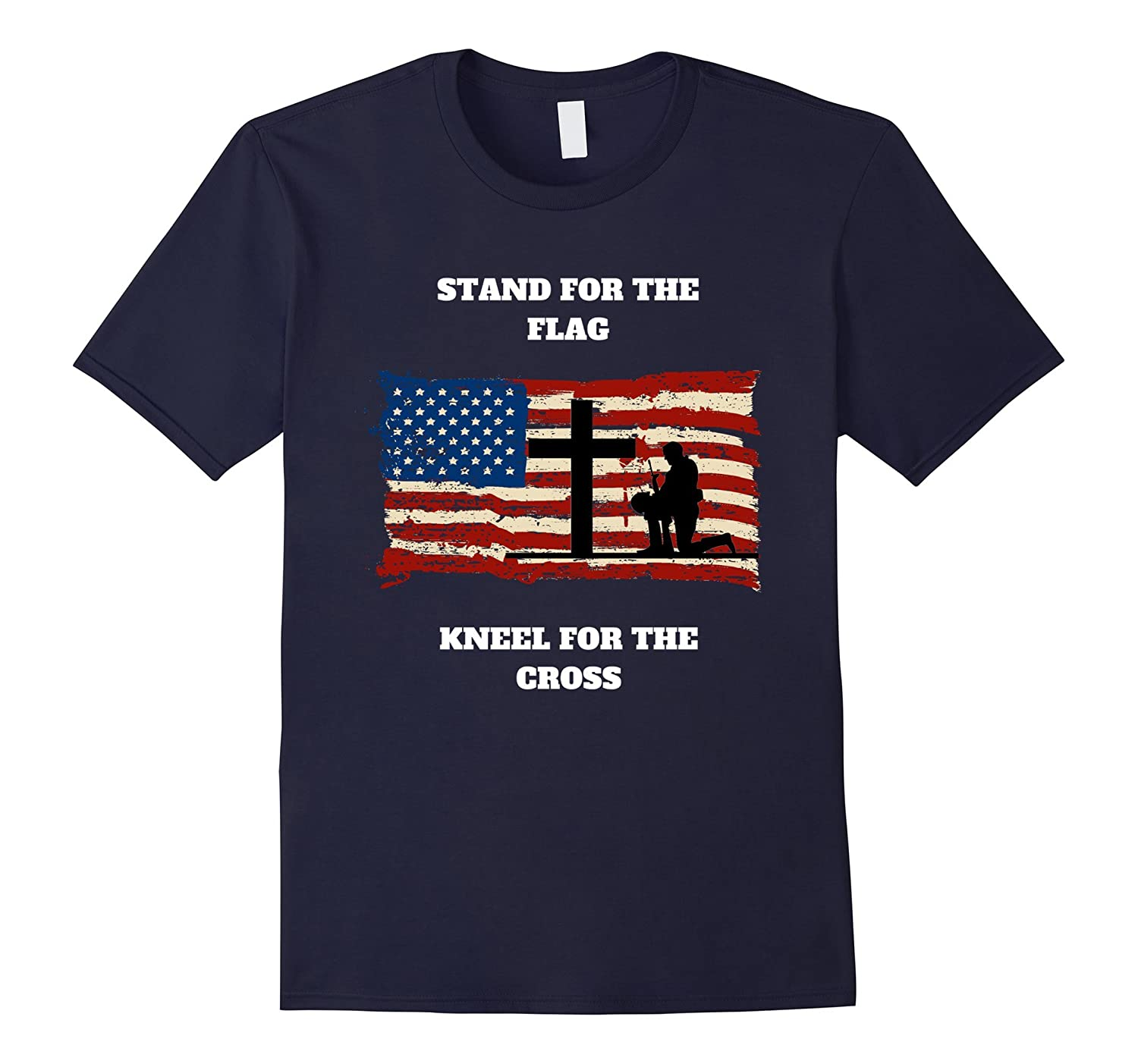 Stand For The Flag, Kneel For The Cross T-Shirt Gift-FL